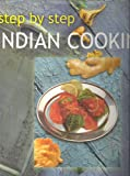 Step By Step Indian Cooking (Step by Step Cooking) (0862882362) by Fraser, Linda