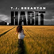 Habit: Titan Trilogy Series, Book 1 | T. J. Brearton