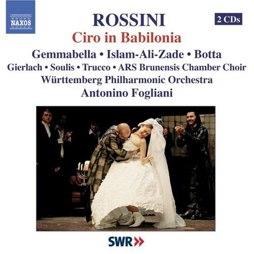 Ciro In Babilonia (Fogliani) - Rossini -  CD