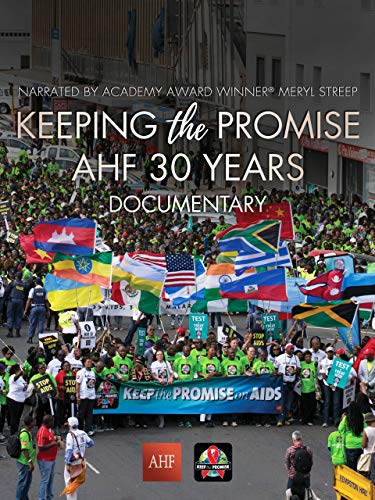 Keeping the Promise: AHF 30 Years Documentary