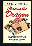 img - for Chasing the dragon book / textbook / text book