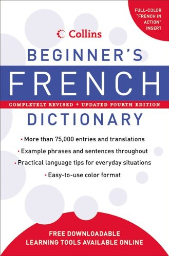 Collins Beginner's French Dictionary, 4e (Collins Language)