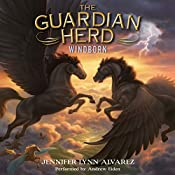 Windborn: The Guardian Herd, Book 4 | Jennifer Lynn Alvarez