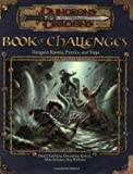 img - for Book of Challenges: Dungeon Rooms, Puzzles, and Traps (Dungeons & Dragons d20 3.0 Fantasy Roleplaying) book / textbook / text book