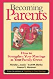 img - for Becoming Parents: How to Strengthen Your Marriage as Your Family Grows book / textbook / text book