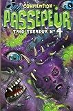 Compilation - Passepeur: Trio terreur N° 4