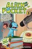 Nate Ball Alien in My Pocket #3: Radio Active
