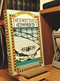img - for The First to Fly: Aviation's Pioneer Days book / textbook / text book