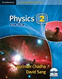 Physics 2 for OCR (Cambridge OCR Advanced Sciences)