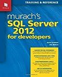 Murachs SQL Server 2012 for Developers (Training & Reference)