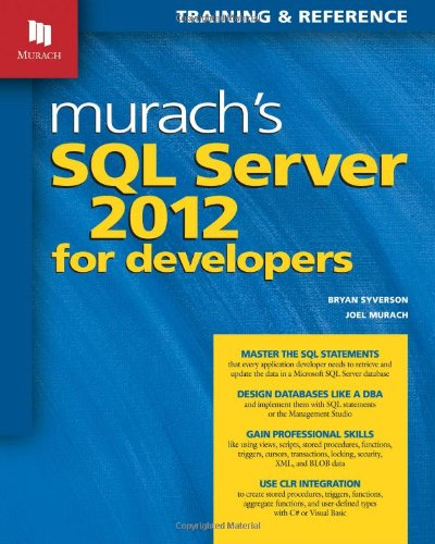 Download Murach's SQL Server 2012 for Developers (Training & Reference)