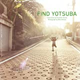 FiND YOTSUBA ―「よつばと! 」カレンダー写真集―