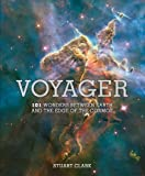 img - for Voyager: 101 Wonders Between Earth and the Edge of the Cosmos book / textbook / text book