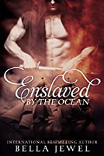 Enslaved By The Ocean (Criminals Of The Ocean #1)