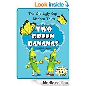 "Children's books ages 4 8: ""Two Green Bananas""  (children's bedtime story book)"