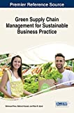 img - for Green Supply Chain Management for Sustainable Business Practice (Advances in Logistics, Operations, and Management Science) book / textbook / text book