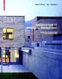 img - for Architecture et efficacit   nerg tique (French Edition) book / textbook / text book