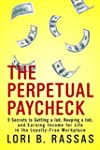 The Perpetual Paycheck: 5 Secrets to...