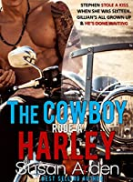 The Cowboy Rode a Harley (Bad Boys Book 3)