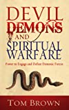 Devil, Demons, and Spiritual Warfare