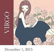 Virgo: December 01, 2015  by Tali Edut, Ophira Edut Narrated by Lesa Wilson