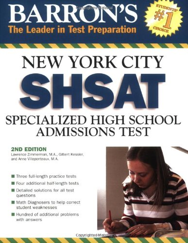 Barron's New York City SHSAT: Specialized High School Admissions Test (Barron's How to Prepare for the New York City Sshsat)