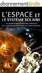 L'ESPACE et LE SYST�ME SOLAIRE - Un e...