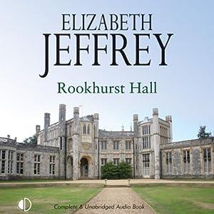Rookhurst Hall | [Elizabeth Jeffrey]