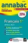 Annales Annabac 2014 Fran�ais 1re L,E...