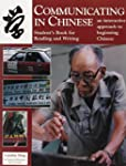 Communicating in Chinese: Reading and...
