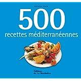 500 recettes méditerranéennes