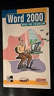 Word 2000 mini no problem – tekijä:…