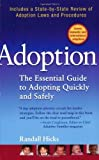 img - for Adoption: The Essential Guide to Adopting Quickly and Safely Paperback October 2, 2007 book / textbook / text book