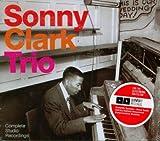 echange, troc Sonny Clark Trio - Complete Studio Recordings