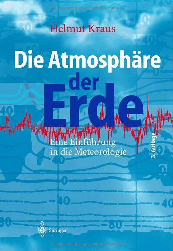 Die Atmosphre der Erde: Eine Einfhrung in die Meteorologie