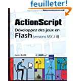 ActionScript, développez des jeux en Flash (versions MX à 8)