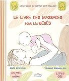 echange, troc Véronique Salomon, Gilles Diederichs - Le livre des massages pour les bébés (1CD audio)