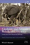 Elephants and Savanna Woodland Ecosystems: A Study from Chobe National Park, Botswana (Conservation Science and Practice)