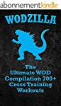 WODs: WODZILLA: The Ultimate WOD Comp...