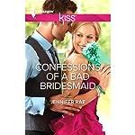 Confessions of a Bad Bridesmaid | Jennifer Rae