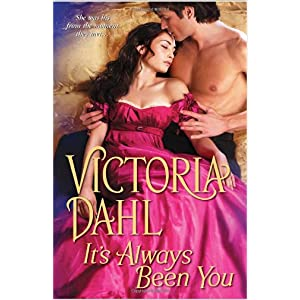 It's Always Been You by Victoria Dahl