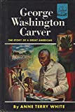 img - for George Washington Carver: The Story of a Great American (Landmark books) book / textbook / text book
