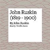 img - for John Ruskin (1819 - 1900) book / textbook / text book