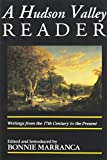 The Hudson Valley Reader: Writings from the 17th Century to the Present