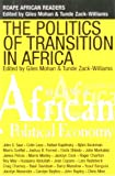 img - for The Politics of Transition: State, Democracy, and Economic Development in Africa book / textbook / text book