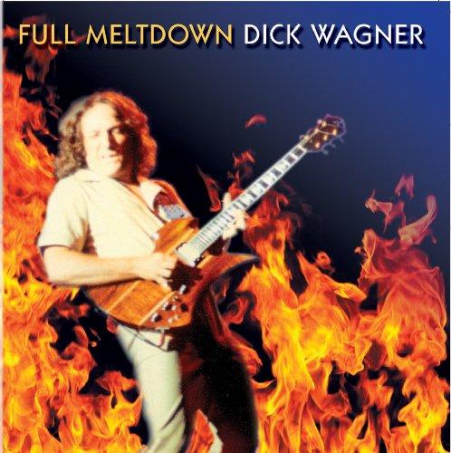 CD : Dick Wagner - Full Meltdown (CD)