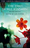 The Two Noble Kinsmen, Revised Edition (The Arden Shakespeare)