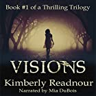 Visions: The Mystical Encounter Series, Volume 1 Hörbuch von Kimberly Readnour Gesprochen von: Mia DuBois