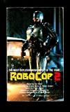 RoboCop 2: A Novel (0515104108) by Ed Naha