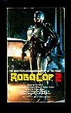 RoboCop 2: A Novel (0515104108) by Ed Naha